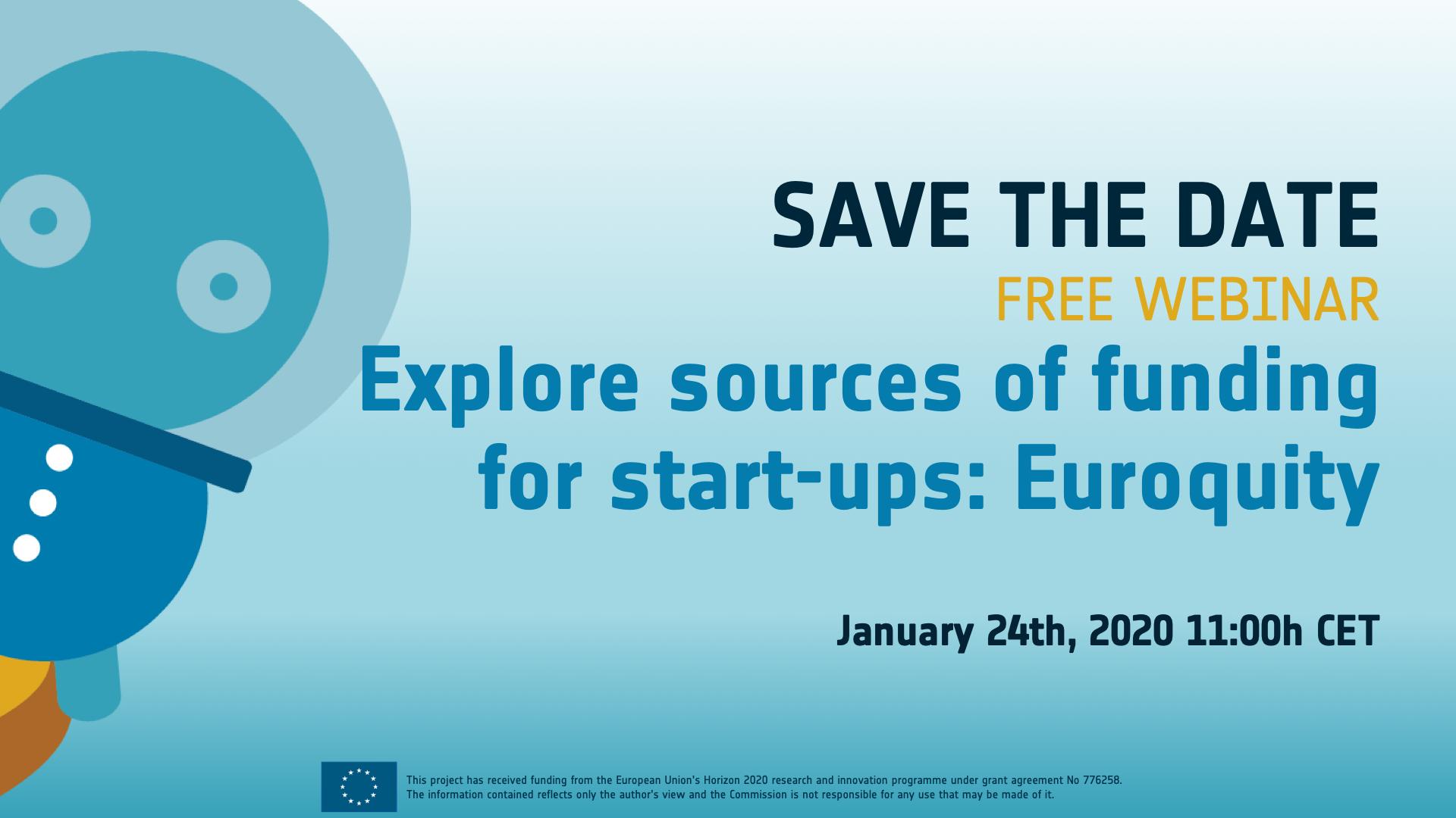 Webinar: Explore sources of funding for start-ups: Euroquity
