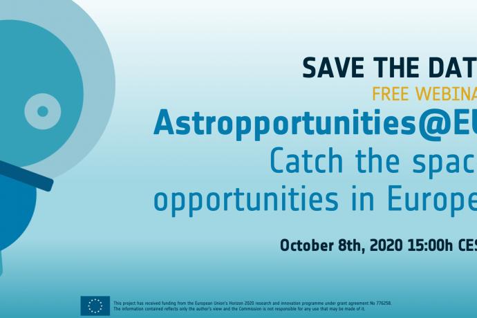 Astropreneurs Webinar · Astropportunities@EU – Catch the space opportunities in Europe!